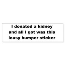 Bumper Sticker Lousy Bumper Sticker