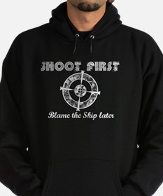 Shoot First Dark Shirts Hoodie