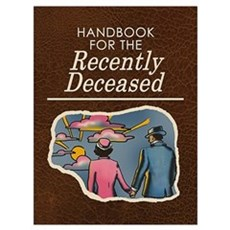 Handbook For The Recently Deceased Wall Art Poster