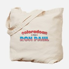Coloradoan For Ron Paul Tote Bag