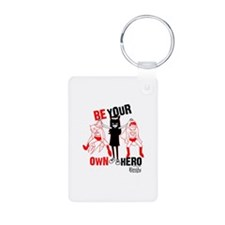 Be Your Own Hero Keychains