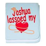 Joshua Lassoed My Heart baby blanket