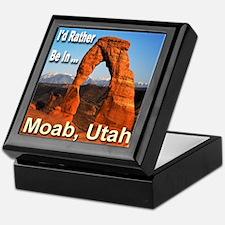 I'd Rather Be In ... Moab, Utah Keepsake Box