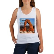 I'd Rather Be In ... Moab, Utah Women's Tank Top