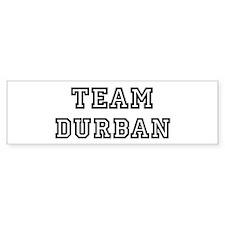 Team Durban Bumper Bumper Sticker