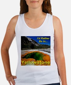 I'd Rather Be In Yellowstone Women's Tank Top