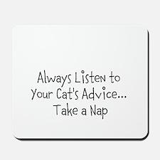 Cat's Advice Mousepad