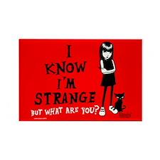 I Know I'm Strange Rectangle Magnet
