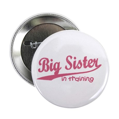 Big Sister in Training Button