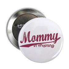 Mommy In Training Button
