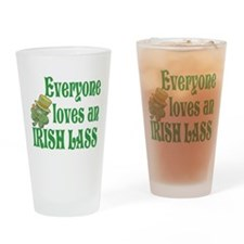 Everyone Loves an Irish Lass Drinking Glass