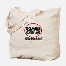 Funny Zombie Response Team Tote Bag