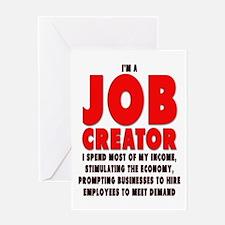 I'm A Job Creator Greeting Card