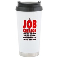 I'm A Job Creator Travel Mug