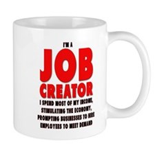 I'm A Job Creator Mug