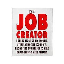 I'm A Job Creator Throw Blanket