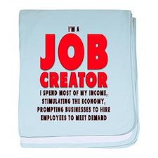 I'm A Job Creator baby blanket