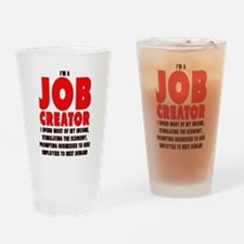 I'm A Job Creator Drinking Glass