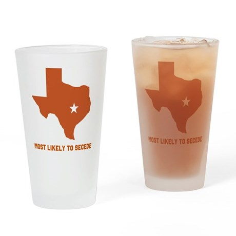 Most Likely To Secede Drinking Glass