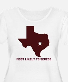 Most Likely To Secede (Maroon T-Shirt