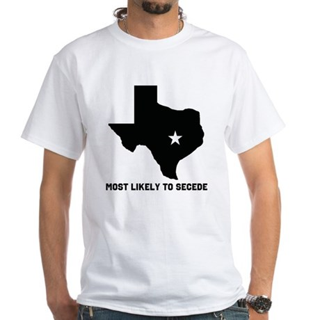 Most Likely To Secede (Black) White T-Shirt
