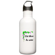 Let there be Wine Water Bottle