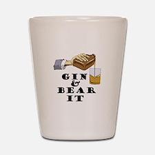 Gin and bear it Shot Glass