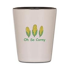 Oh so Corny Shot Glass