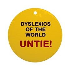 Dyslexics of the World Ornament (Round)