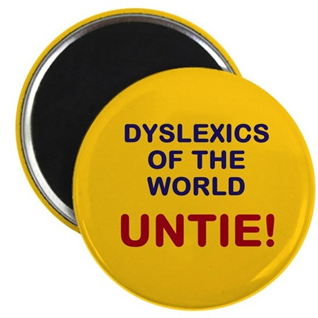 Dyslexics of the World Magnet