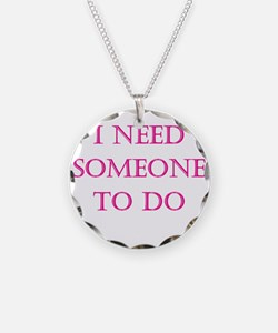 Someone to do Necklace Circle Charm