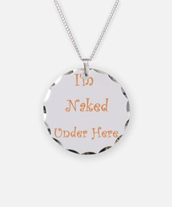 Naked Under Here thong! Necklace Circle Charm