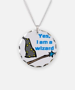 Yes, I am a wizard Necklace