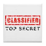 Classified Top Secret Tile Coaster
