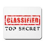 Classified Top Secret Mousepad