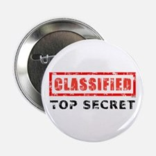 "Classified Top Secret 2.25"" Button"