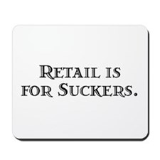 Retail Is Mousepad