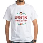 Crocheting Warms Hearts White T-Shirt