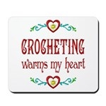 Crocheting Warms Hearts Mousepad