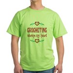Crocheting Warms Hearts Green T-Shirt