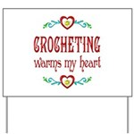 Crocheting Warms Hearts Yard Sign