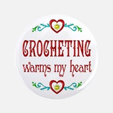"""Crocheting Warms Hearts 3.5"""" Button"""