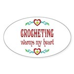 Crocheting Warms Hearts Sticker (Oval)