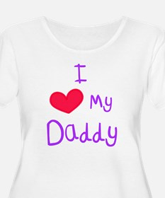 I Love my Daddy Plus Size T-Shirt