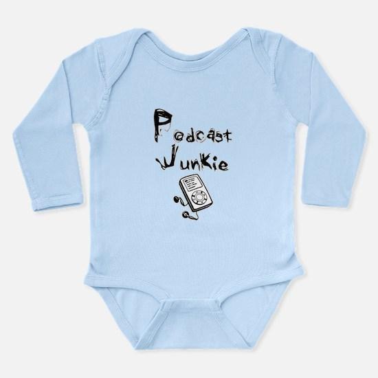 Podcast Junkie Long Sleeve Infant Bodysuit