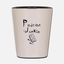 Podcast Junkie Shot Glass