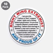 "Right Wing Extremist 3.5"" Button (10 pack)"