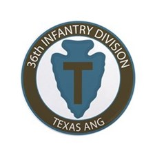 """36th Infantry Texas ANG 3.5"""" Button"""