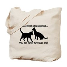 """Cats are like potato chips.. Tote Bag"