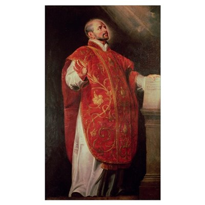 St. Ignatius of Loyola (1491 1556) Founder of the Poster